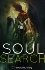 Soul Search 1: Wicked Encounters (Completed) by Chenaciousley