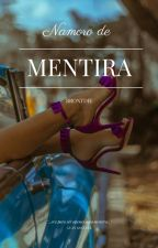 NAMORO DE MENTIRA by Brontdie