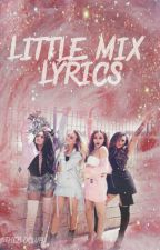 Little Mix Lyrics  by theBDclub