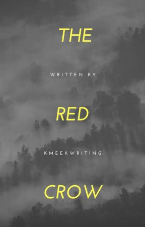 The Red Crow  by kmeekwriting