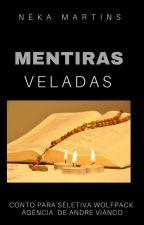MENTIRAS VELADAS by NekaMartins