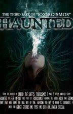 Haunted by EijeiMeyou