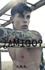 Mi extraño ¿Amigo?™ by PitufaCeleste