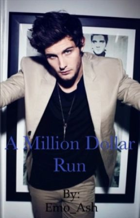 A million dollar run  by ASHamed_to_live