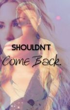 shouldn't come back 《diall 》 Editando by staystrong69