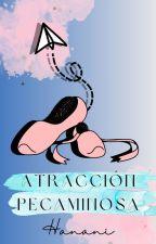 Atracción Pecaminosa  by Elisabet_Bastias