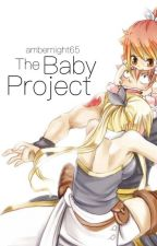 The Baby Project (NaLu) ✔️ by ambernight65