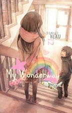 My Wonderwall by DamselBeau12