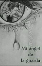 Mi ángel de la guarda by AMP0811