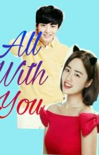 All With You[HIATUS ] by Chansoo6112pcy