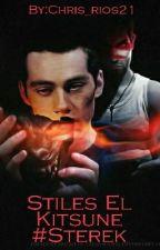 Stiles El Nuevo Kitsune #STEREK[Editando] by Chris_rios21