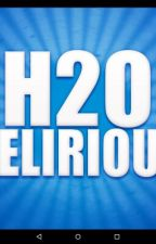 H20 Delirious X Reader (smut) by FanfictionWriter1012