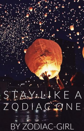 Stay Like A Zodiac One
