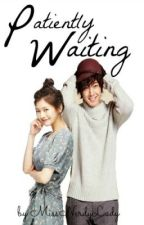 Patiently Waiting ♥ [ COMPLETED ] by missnerdylady