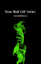 Teen Wolf GIF Series by CalliPrincess