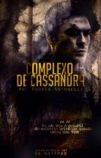 Complexo de Cassandra by deiacons