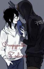 Creepypasta Zodiacs by The_Mega_Fandom_Boss