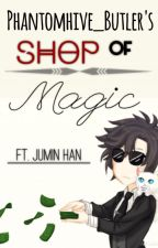 Phantomhive_Butler's Shop of Magic | ft. Jumin Han by Phantomhive_Butler
