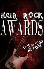 ⚡️ HAIR ROCK AWARDS: LOS PREMIOS DEL ROCK. #HairRock by HairRockAwards