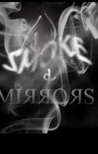 Smoke And Mirrors by Cher_Ace11