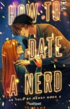 How to Date a Nerd by Tsubame
