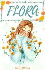 FLORA by latte_vanilla