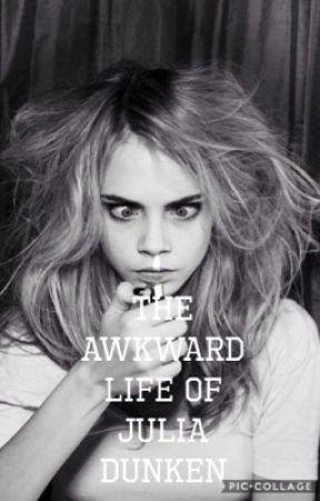 The Awkward Life of Julia Dunken by Steve_winchester04