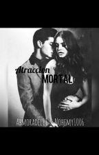 Atraccion Mortal by nohemy1006