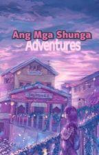 Ang Mga Shunga Adventures by StupidBitterQueen