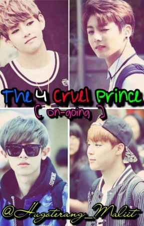 The 4 Cruel Prince [ On-going ] by Hugoterang_Maliit