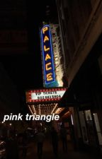 pink triangle || rants pt. 3 by chemi-cool
