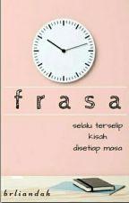 FRASA by brliandah