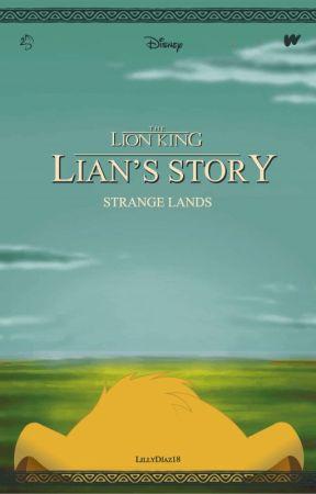 Lian's Story: Strange Lands by LillyDiaz18
