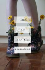 girl on neptune. by bulimarexic