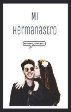 Mi hermanastro •Mario Bautista y tu•  #Terminada by Andrea_tinajero