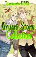 Aruani Story Collection  by Titanwarrior17885