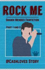 Rock Me ;; Shawn Mendes  by Cashloves