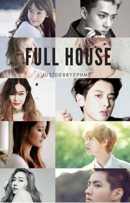 EXO & SNSD [EXOSHIDAE] ; Full House