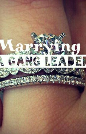 Marrying a Gang leader by TheOnlyLele