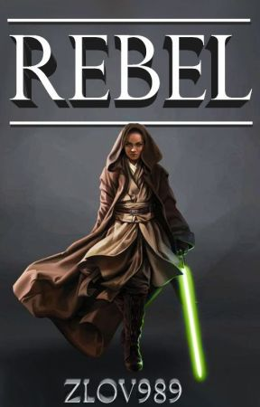 Rebel: A Star Wars Story by zlov989