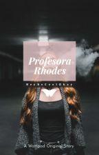 ¡Pr-Profesora Rhodes! (Lesbian/Erotic) by HeyBeCoolOkay