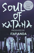 Soul Of Katana by Itafianda