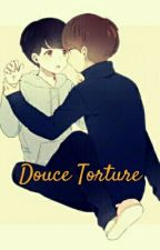 ~ OS Taekook: Douce Torture ~ by Lika_Reality