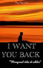 I Want You Back (IWYB)  by rahmaa__
