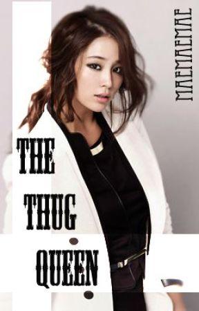 The Thug Queen [Fin] by maemaemae