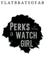Perks Of Being A Watch Girl by flatbratsofab