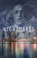 Sweet Nightmares 🌙 (Dreams & Nightmares Book 1) by KDCampbell