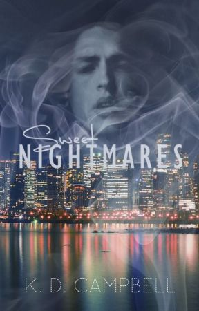 Sweet Nightmares (Dreams & Nightmares Book 1) by KDCampbell