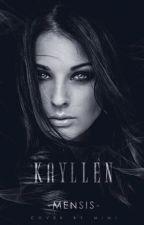 KAYLLEN by -Mensis-