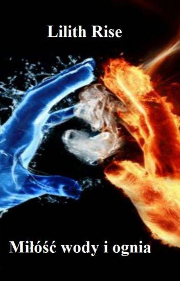 Miłość wody i ognia